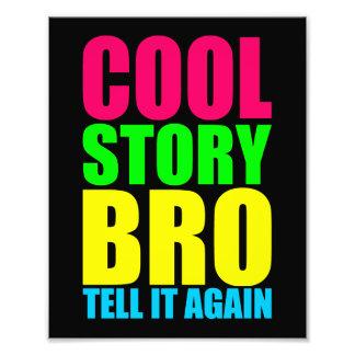 Neon Cool Story Bro Photo Print