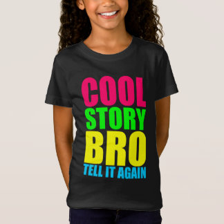 Neon Cool Story Bro T-Shirt