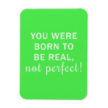 Neon Green Quote in White Vinyl Magnet