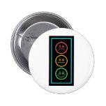 Neon Moody Stoplight 2 Inch Round Button