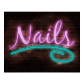 Neon Nails Sign Perfect Poster