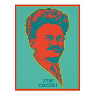 Neon Trotsky Poster