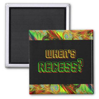 "Neon ""When's Recess?"" Square Magnet"