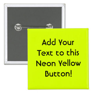 Neon Yellow, High Visibility Pinback Button