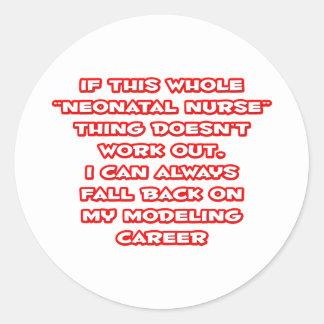Neonatal Nurse Humor ... Modeling Career Round Sticker