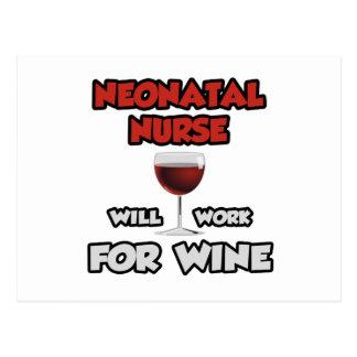 Neonatal Nurse ... Will Work For Wine Postcard