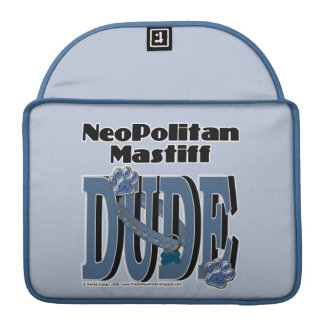 Neopolitan Mastiff DUDE Sleeves For MacBook Pro