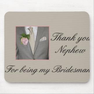 Nephew Bridesman thank you Mouse Pad