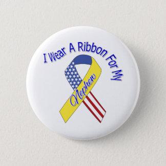 Nephew - I Wear A Ribbon Military Patriotic Pinback Button