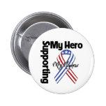 Nephew - Military Supporting My Hero Pinback Button