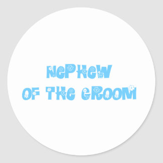 Nephew of the Groom Classic Round Sticker
