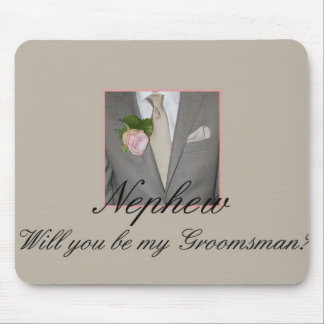nephew Please be my Groomsman - invitation Mouse Pad