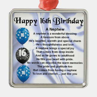 Nephew Poem  -  16th Birthday Metal Ornament