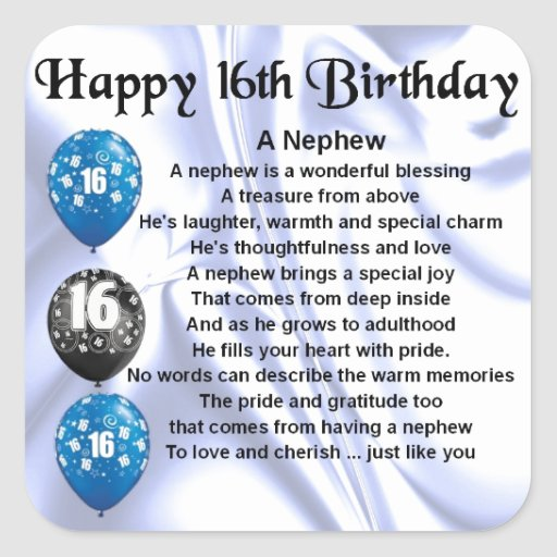 Nephew Poem - 16th Birthday Square Sticker