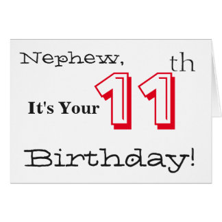 Nephew's 11th birthday greeting in red and black. card