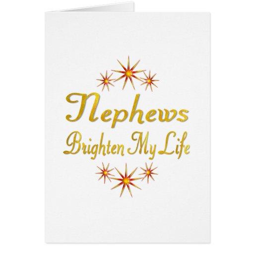Nephews Brighten My Life Greeting Cards