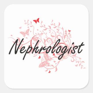 Nephrologist Artistic Job Design with Butterflies Square Sticker