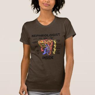 Nephrologist Inside (Kidney Nephron) T-shirts