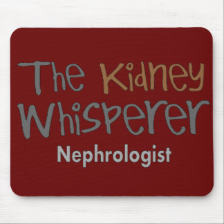 Nephrologist Physician Gifts, Humorous Mouse Pad