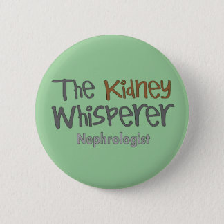 Nephrologist Physician Gifts, Humorous Pinback Button
