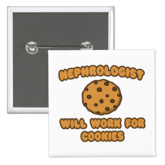 Nephrologist .. Will Work for Cookies Button