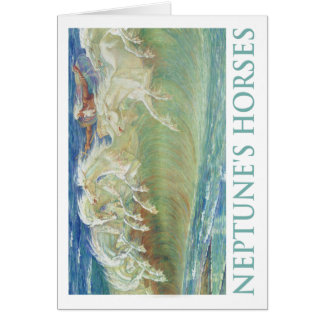 NEPTUNE'S HORSES RIDE THE WAVES CARD