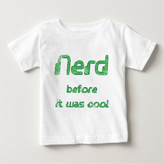 Nerd Before it was Cool T Shirts
