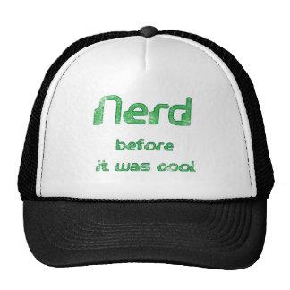 Nerd Before it was Cool Trucker Hat