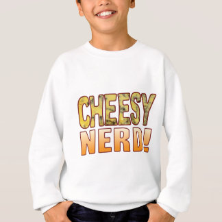 Nerd Blue Cheesy Sweatshirt