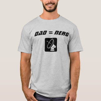 Nerd Dad T-Shirt