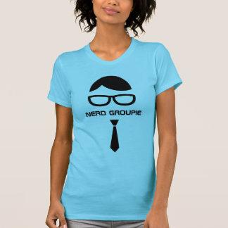 Nerd Groupie Funny shirt