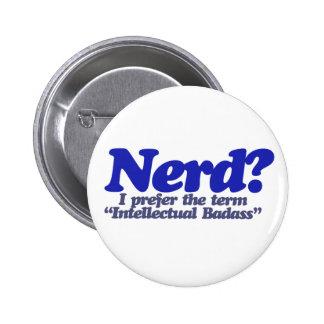 Nerd Humor Pinback Button