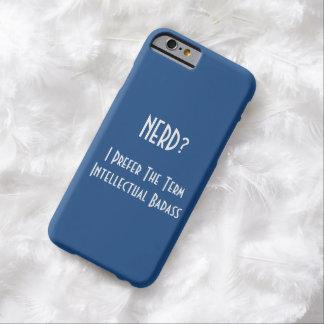 Nerd?.. Intellectual Badass | Funny iPhone Case