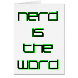 Nerd is the Word Card