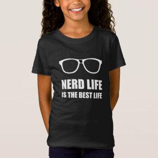 Nerd Life Best Life T-Shirt