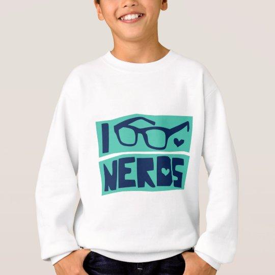 Nerd Love Sweatshirt