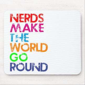 Nerd meke the world go round mouse pad