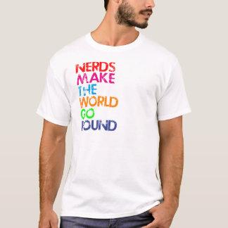 Nerd meke the world go round T-Shirt
