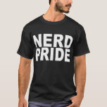 Nerd Pride (black) T-Shirt
