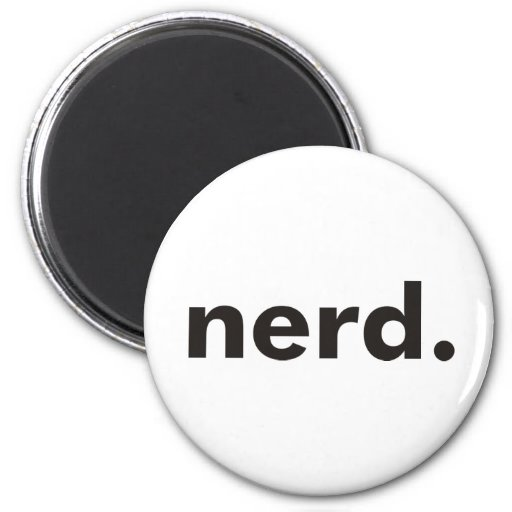 Nerd Products & Designs! Fridge Magnet