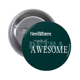 Nerdfighter Made of Awesome 2 Inch Round Button
