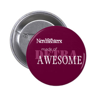 Nerdfighter Made of Awesome - Cust... - Customized Button
