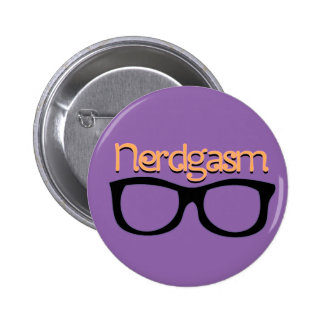 Nerdgasm Pinback Button