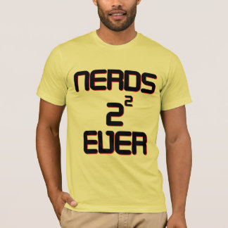 Nerds 4 Ever T-Shirt