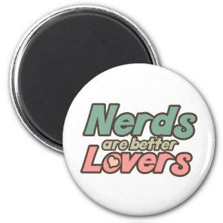 Nerds are Better lovers Fridge Magnets