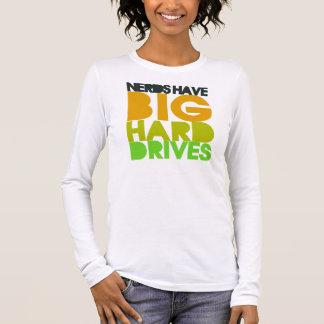 Nerds have big hard drives long sleeve T-Shirt