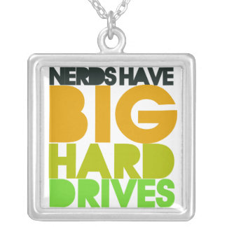 Nerds have big hard drives silver plated necklace