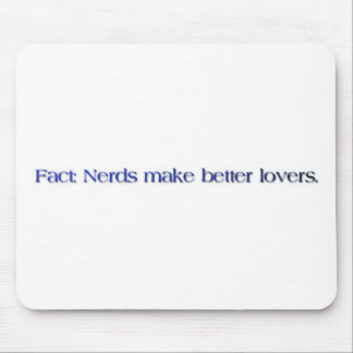 nerds make better lovers mouse pads