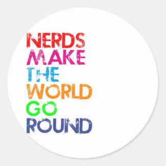 Nerds meke the world go round pegatina redonda