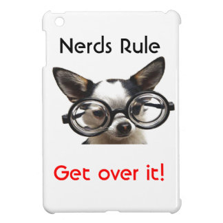 Nerds Rule Get Over it! iPad Mini Case